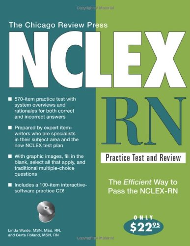 The Chicago Review Press NCLEX-RN Practice Test: Linda Waide, Berta