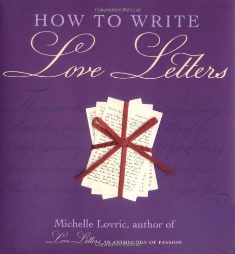 9781556525315: How to Write Love Letters