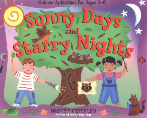 9781556525568: Sunny Days and Starry Nights: Nature Activities for Ages 2–6