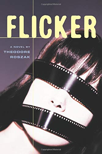 9781556525773: Flicker: A Novel (Rediscovered Classics)