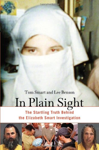 In Plain Sight : The Startling Truth: TOM SMART, LEE
