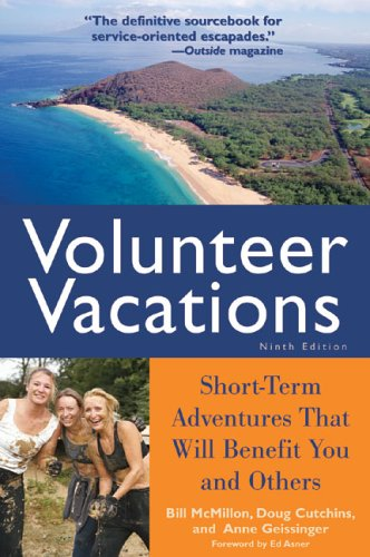 9781556525827: Volunteer Vacations: Short-Term Adventures That Will Benefit You and Others