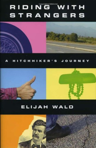 9781556526053: Riding with Strangers: A Hitchhiker's Journey