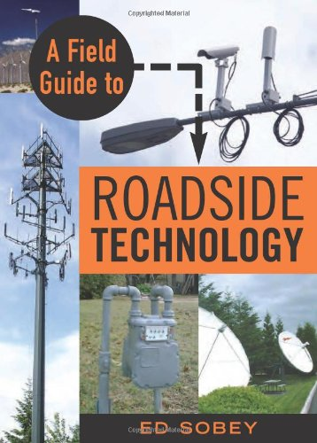 A Field Guide to Roadside Technology.: Sobey, Ed.