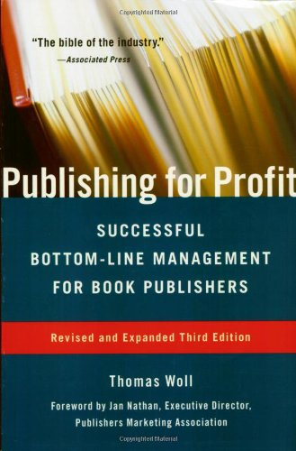 9781556526176: Publishing for Profit: Successful Bottom-Line Management for Book Publishers