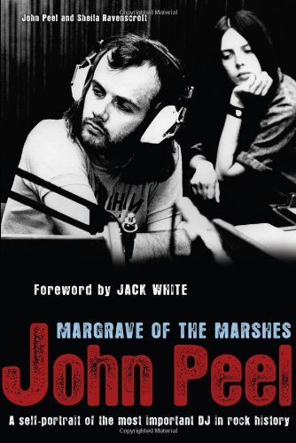 John Peel: Margrave of the Marshes: Peel, John; Ravenscroft, Sheila