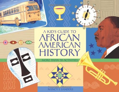 9781556526534: A Kid's Guide to African American History: More than 70 Activities (A Kid's Guide series)
