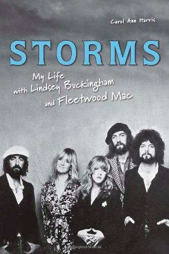 9781556526602: Storms: My Life with Lindsey Buckingham and Fleetwood Mac