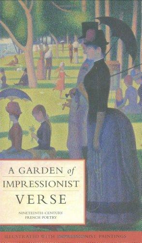 A Garden of Impressionist Verse: Nineteenth-Century French: Michael Brunstrom