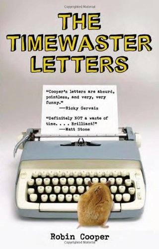 9781556527555: The Timewaster Letters