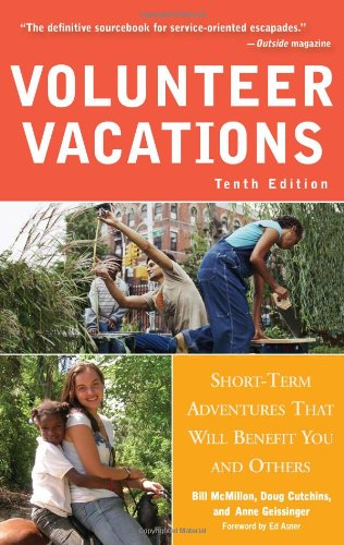 9781556527845: Volunteer Vacations: Short-Term Adventures That Will Benefit You and Others
