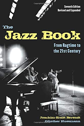 9781556528231: The Jazz Book: From Ragtime to the 21st Century