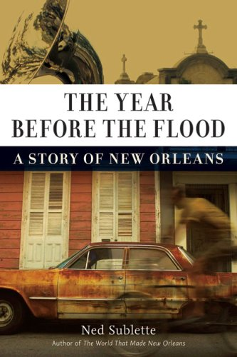 9781556528248: The Year Before the Flood: A Story of New Orleans