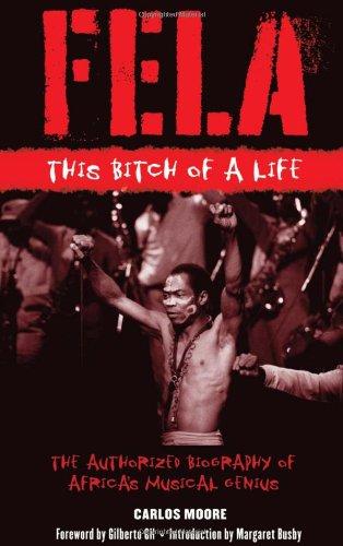 9781556528354: Fela: This Bitch of a Life