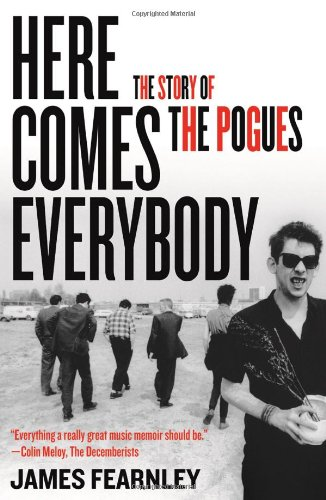 9781556529504: Here Comes Everybody: The Story of the Pogues