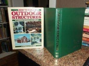 9781556540097: How to build outdoor structures