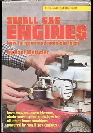9781556540202: Small Gas Engines: How to Repair & Maintain Them