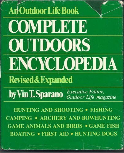 9781556540264: Complete Outdoors Encyclopedia
