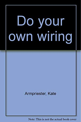 9781556540301: Do your own wiring