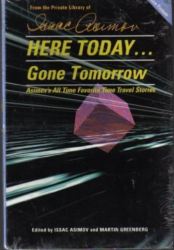 9781556562587: Here Today... Gone Tomorrow (Science Fiction Library)