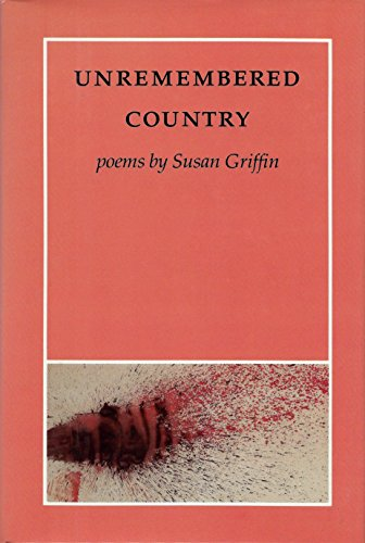 Unremembered Country (1556590008) by Susan Griffin