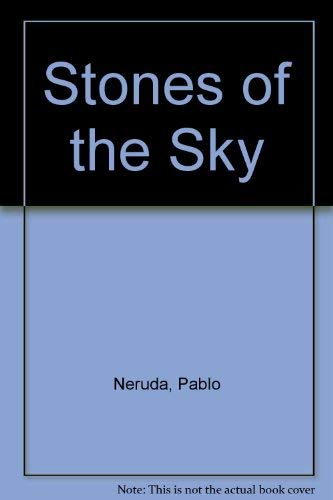 Stones of the Sky (Spanish Edition): Neruda, Pablo