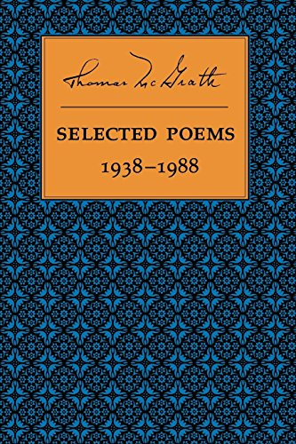 Selected Poems 1938-1988 (1556590121) by Thomas McGrath
