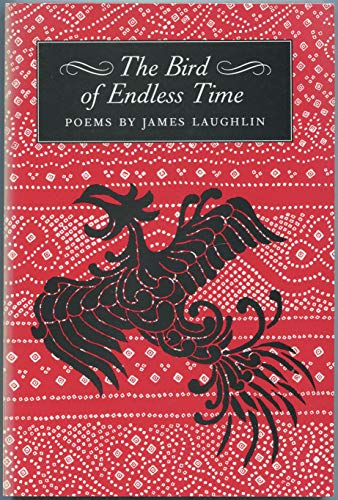 The Bird of Endless Time: Laughlin, James