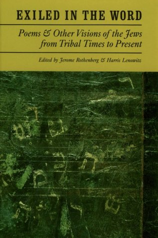 Exiled in the Word: Poems and Other Visions of the Jews from Tribal Times to Present