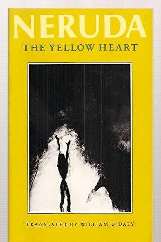 The Yellow Heart (Spanish Edition): Pablo Neruda