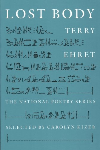 Lost Body (National Poetry Series): Ehret, Terry