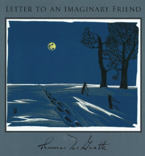 Letter to an Imaginary Friend: Parts I-IV (1556590784) by Thomas McGrath