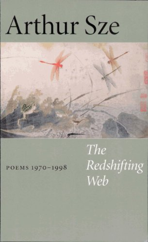 The redshifting web poems 1970-1997: Sze, Arthur.