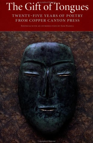 9781556591174: The Gift of Tongues: Twenty-five Years of Poetry from Copper Canyon Press