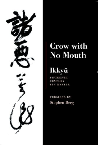 9781556591525: Ikkyu: Crow With No Mouth: 15th Century Zen Master