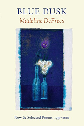 9781556591662: Blue Dusk: New & Selected Poems, 1951-2001