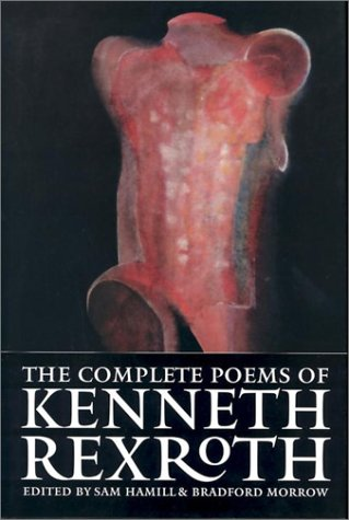 Complete Poems of Kenneth Rexroth: Hamill & Bradford eds