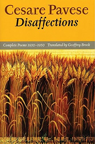 9781556591747: Disaffections: Complete Poems 1930-1950 (English and Italian Edition)