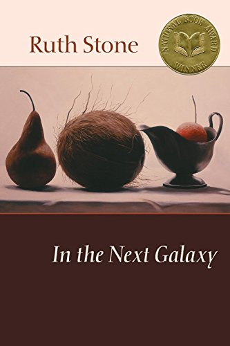 In the Next Galaxy.: Stone, Ruth