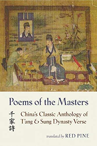 9781556591952: Poems of the Masters: China's Classic Anthology of T'ang and Sung Dynasty Verse (Mandarin Chinese and English Edition)