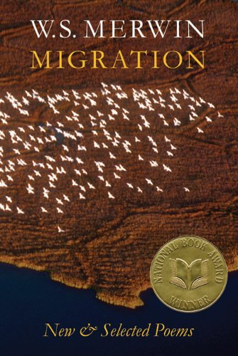 Migration: New and Selected Poems: W.S. Merwin