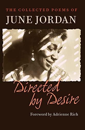 Directed by Desire: The Collected Poems of June Jordan: Jordan, June