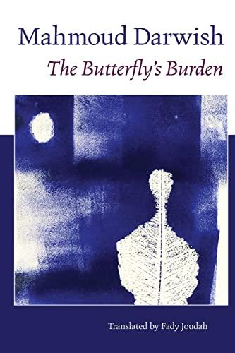 The Butterfly's Burden: Darwish, Mahmoud/ Joudah,