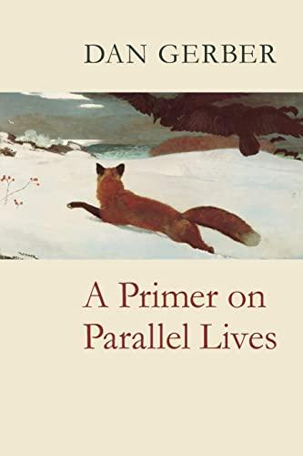 A Primer on Parallel Lives: Gerber, Dan