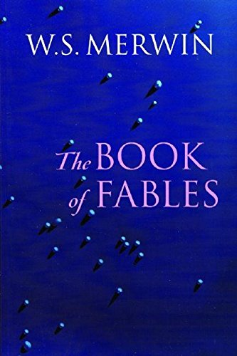The Book of Fables: W.S. Merwin