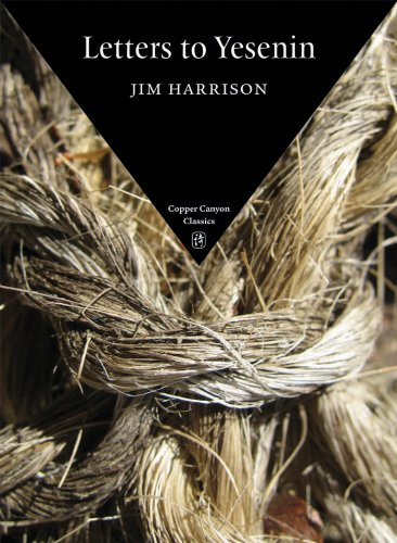 Letters to Yesenin (Copper Canyon Classics): Harrison, Jim