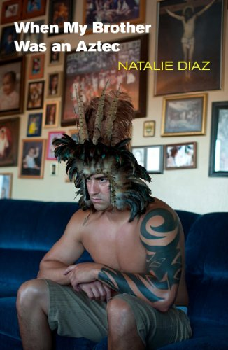9781556593833: When My Brother Was an Aztec