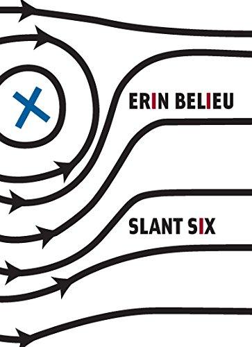 Slant Six: Belieu, Erin
