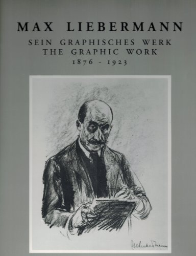 9781556600777: Max Liebermann: The Graphic Work, 1876-1923