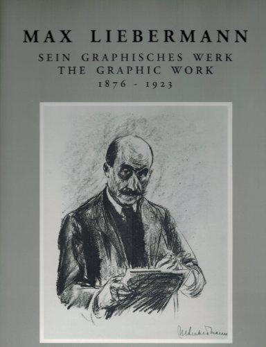9781556600777: Max Liebermann: The Graphic Work, 1876-1923 (German Edition)